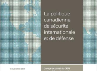 Groupe de travail  sur la politique canadienne de sécurité internationale et de défense